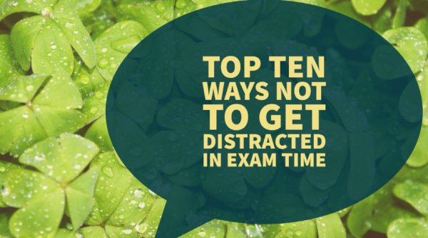 Top 10 ways not to get distracted durin in exam time