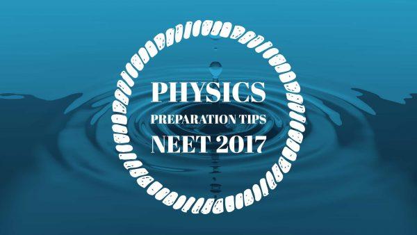 5 Preparation Tips for Physics: NEET 2018