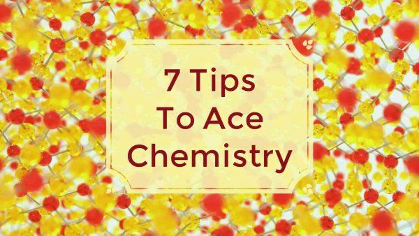 7 Preparation Tips for Chemistry: NEET 2017