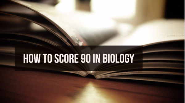 How To Score 90 In Biology NEET 2018?