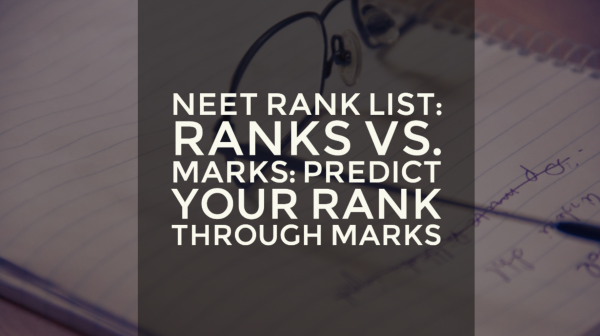 NEET Rank List 2016: Predict your NEET Rank