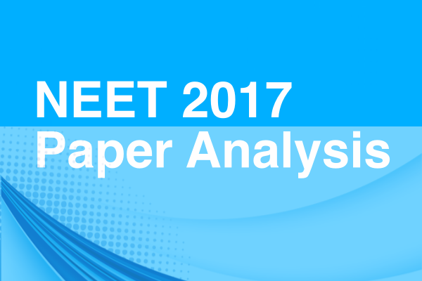 NEET 2017 Solutions and Paper Analysis