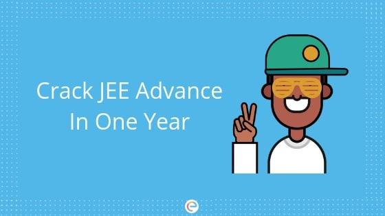 complete plan to crack jee advance in one year