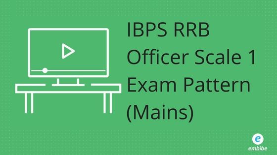IBPS RRB Officer Scale 1 Exam Pattern