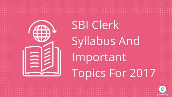 SBI Clerk Syllabus 2017