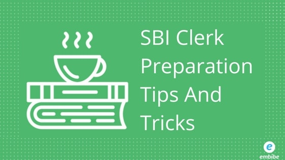 SBI Clerk Preparation Tips And Tricks