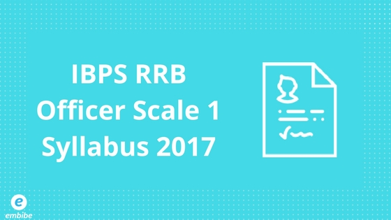 IBPS RRB Officer Scale 1 Syllabus