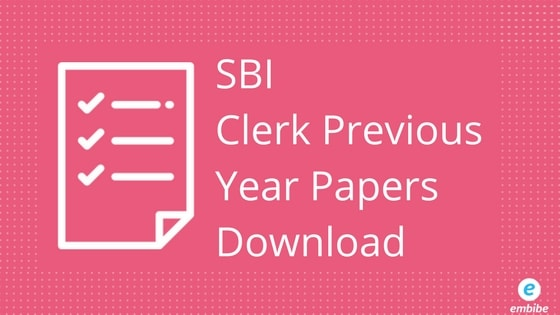 SBI Clerk  Previous Year Papers | Download Or Take Online Test