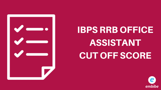 IBPS RRB Office Assistant Cut off
