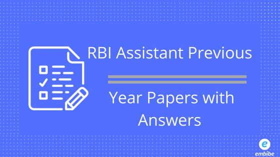 RBI Assistant Previous Year Papers with Solutions: Also Attempt FREE