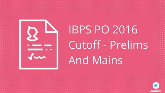 IBPS PO Cutoff 2017 | IBPS PO Prelims Score Card Issued At www.ibps.in
