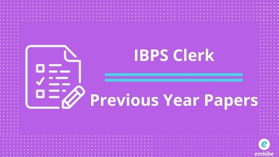 ibps clerk previous year papers along with free mock tests
