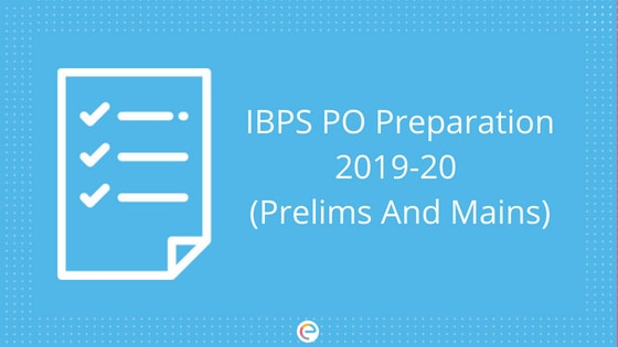 IBPS PO Preparation Plan For Prelims & Mains | Tips To Crack IBPS PO