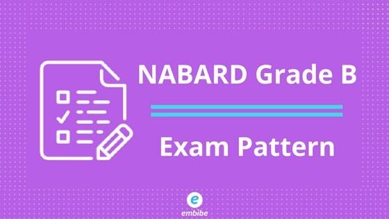 NABARD Grade B Exam Pattern