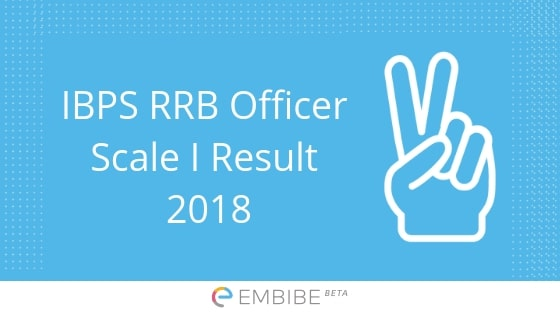 IBPS RRB Officer Scale I Result 2018