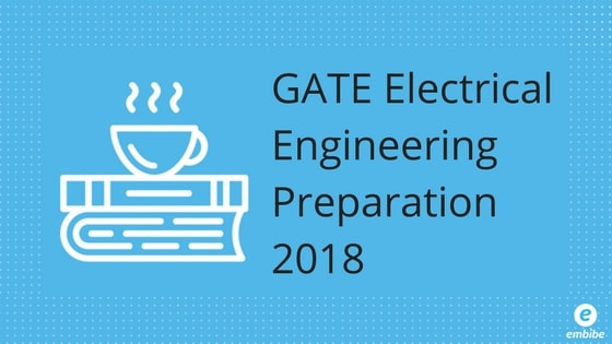 GATE Electrical Engineering Preparation 2018