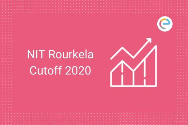 NIT Rourkela Cut Off