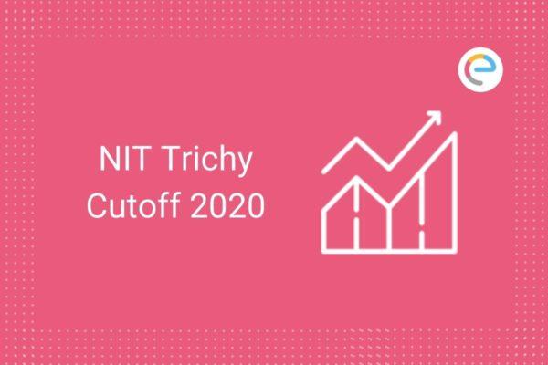 NIT Trichy Cut Off