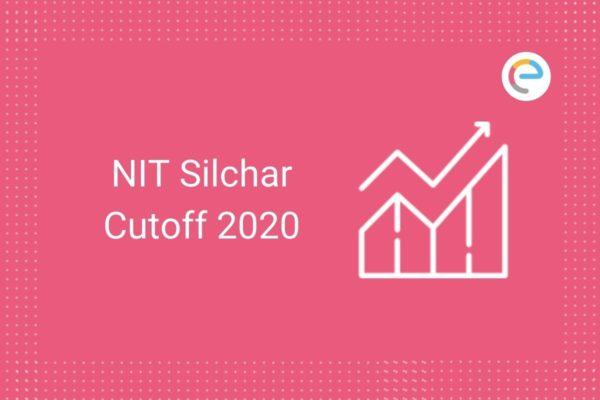 NIT Silchar Cut Off