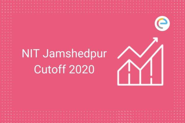 NIT Jamshedpur Cut Off