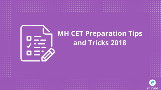 MH CET Preparation Tips and Tricks | Check Out Last Minute Preparation