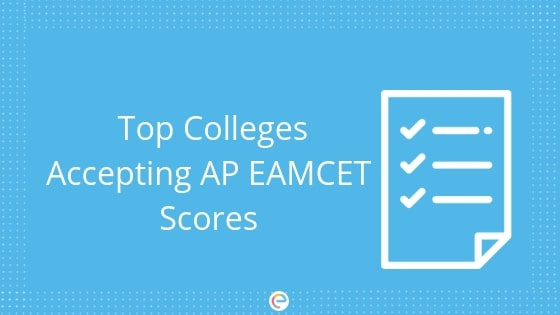 Top Colleges Accepting AP EAMCET Scores
