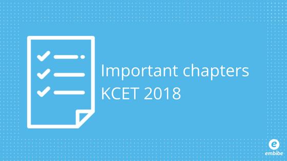 Important chapters KCET 2018