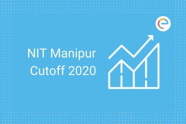 NIT Manipur Cut Off