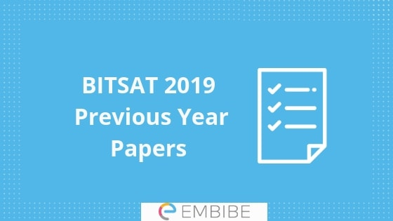 BITSAT Previous Year Question Papers & Solutions | Download Free PDF
