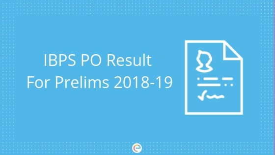 IBPS PO Result For Prelims 2018