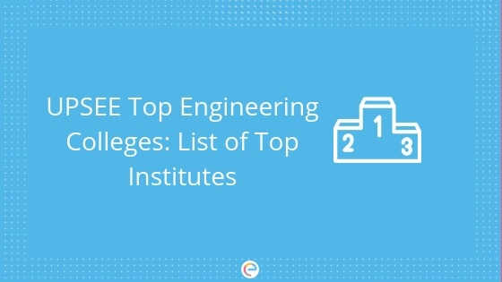 UPSEE Top Engineering Colleges