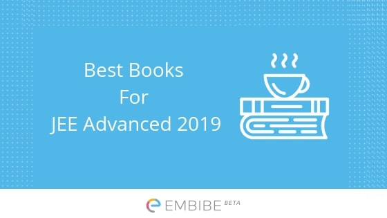 IIT JEE Books – Best Books For IIT JEE 2019 – Physics, Chemistry & Maths