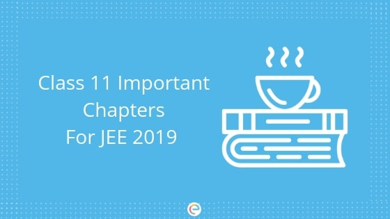 Class 11 subject wise important chapters for JEE