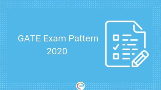 GATE Exam Pattern 2020: GATE 2020 Paper Pattern, Subject-wise Marking Scheme, Test Structure For All Papers