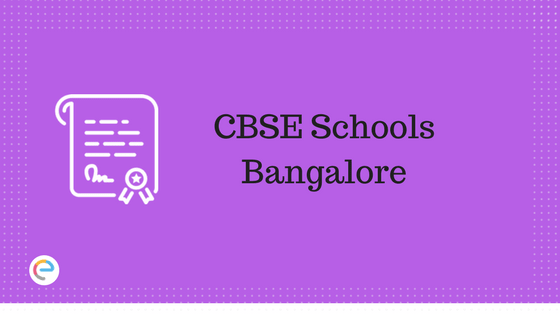CBSE Schools Bangalore | Complete List of Central Board of Secondary Education Affilated Schools in Bangalore