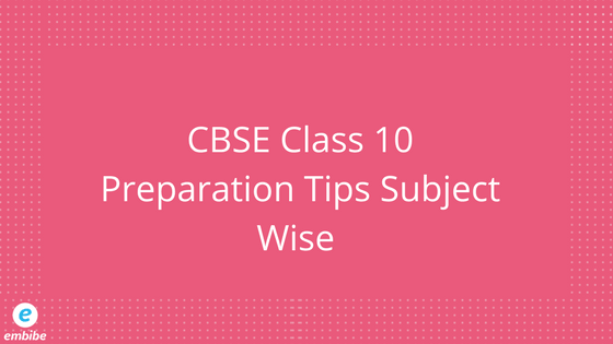 CBSE Class 10 Preparation Tips Subject Wise | How to prepare board exam in 1 month