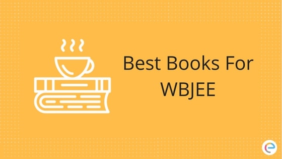 Best Books For WBJEE 2019 | WBJEE Study Material For Engineering