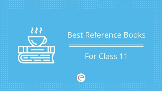 Best Reference Books For Class 11 CBSE | Physics, Chemistry, Maths