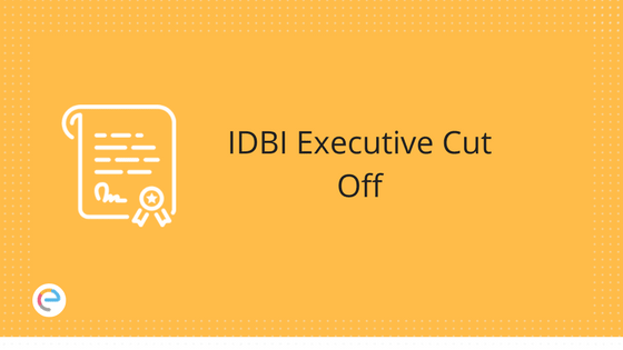 IDBI Executive Cut Off