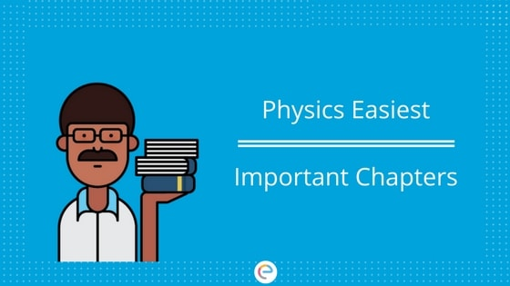 Physics Easiest Important Chapters