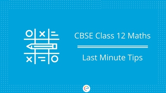 CBSE Maths Preparation In One Day | Last Minute Preparation Tips