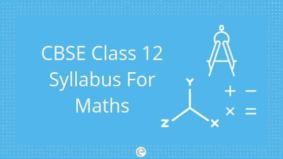 CBSE Class 12 Syllabus For Maths