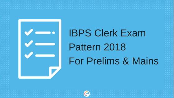IBPS Clerk Exam Pattern 2018
