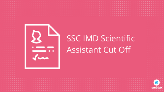 SSC IMD Scientific Assistant Cut Off