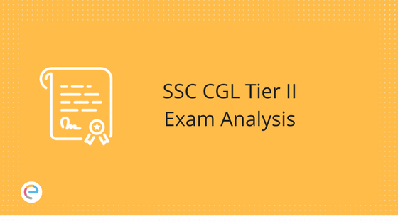 SSC CGL Tier II Exam Analysis