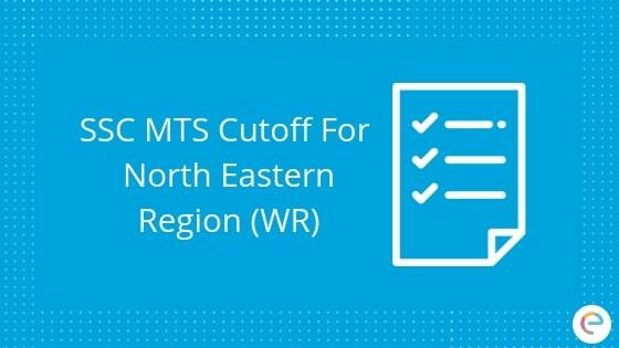 SSC MTS Cutoff North Eastern Region (NER)
