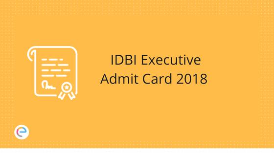 IDBI Executive Admit Card