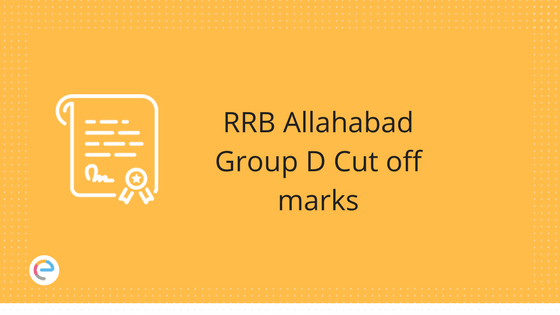 RRB Allahabad Group D Cut off