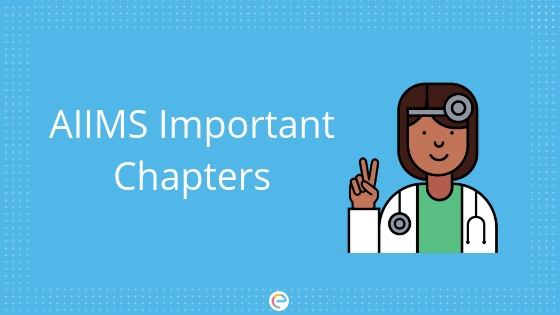 AIIMS Important Chapters