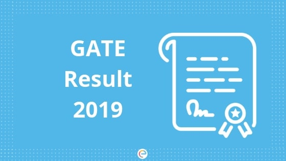 GATE Result 2019 To Be Declared On 16th March|Check here @ appsgate.iitm.ac.in